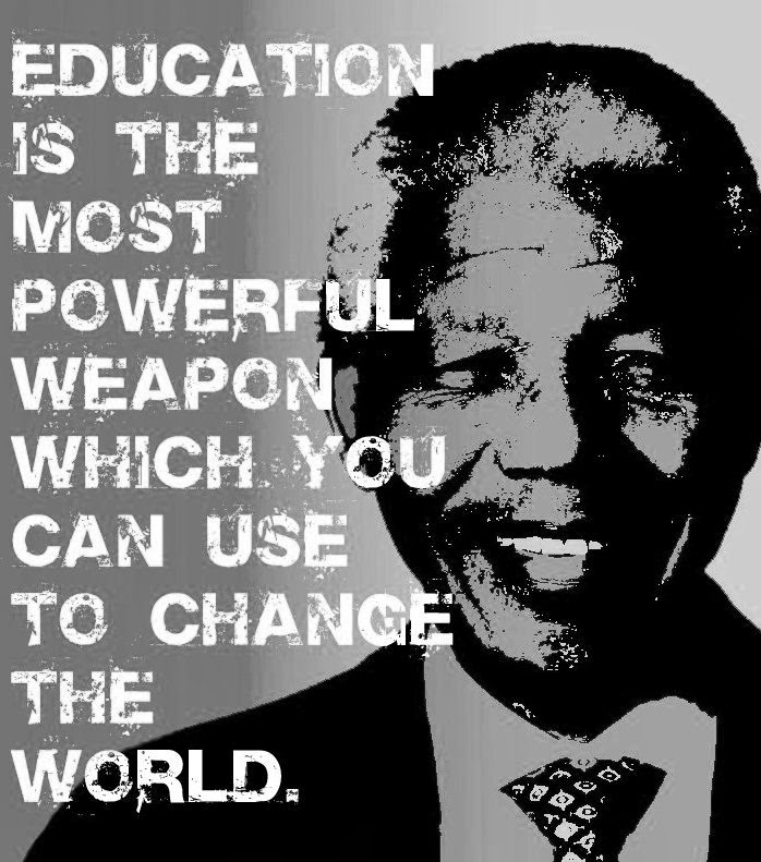 education is most powerful weapon Mandella